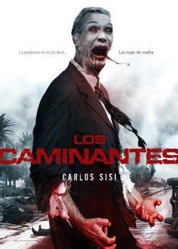 Biblioteca de los Supervivientes: Los Caminantes> de CarlosSisí